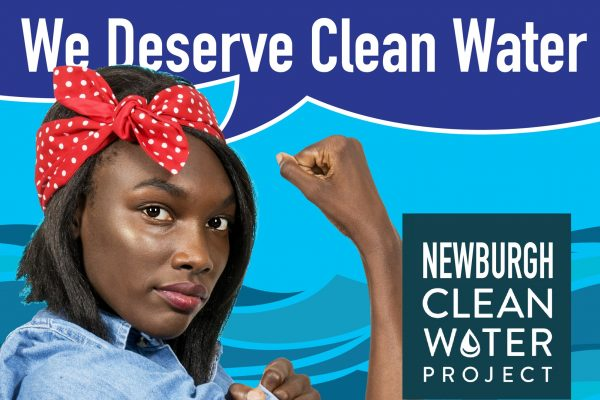 Newburgh Clean Water Project: Water Salon: We Deserve Clean Water