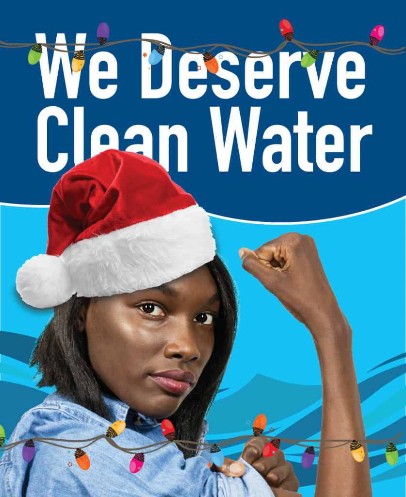 NCWP We Deserve Clean Water; Design by Markus Hartel of RagHaus Studio