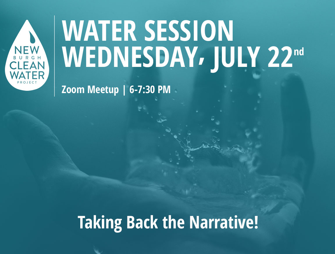 NCWP Water Session July 22, 2020: Taking Back the Narrative